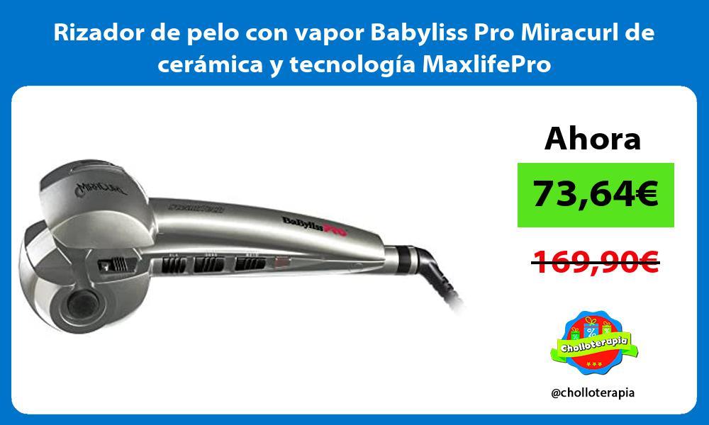Rizador de pelo con vapor Babyliss Pro Miracurl de cerámica y tecnología MaxlifePro