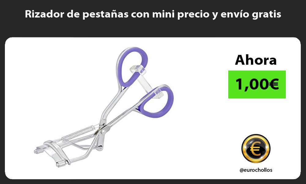 Rizador de pestañas con mini precio y envío gratis