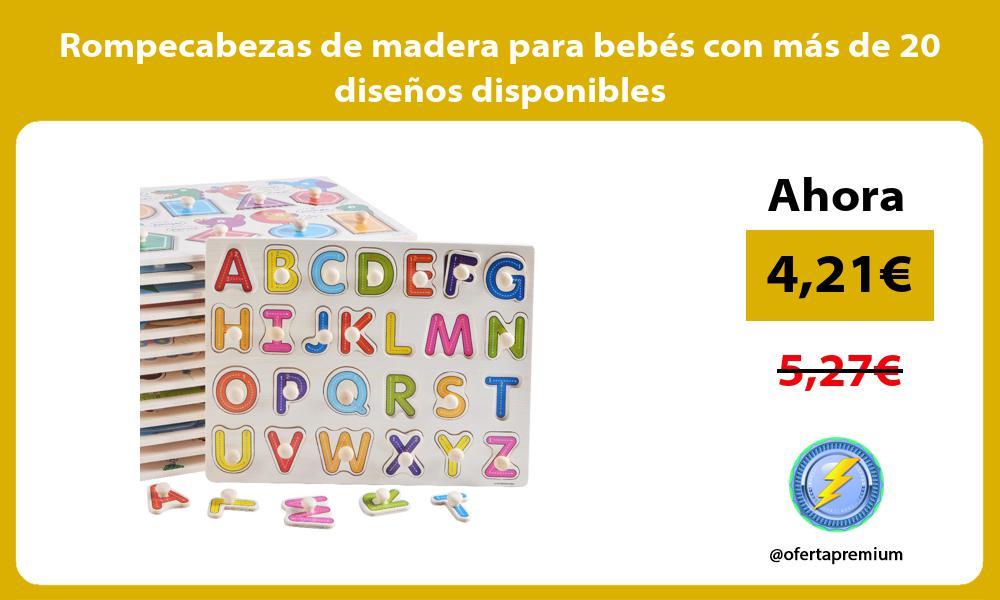 Rompecabezas de madera para bebés con más de 20 diseños disponibles