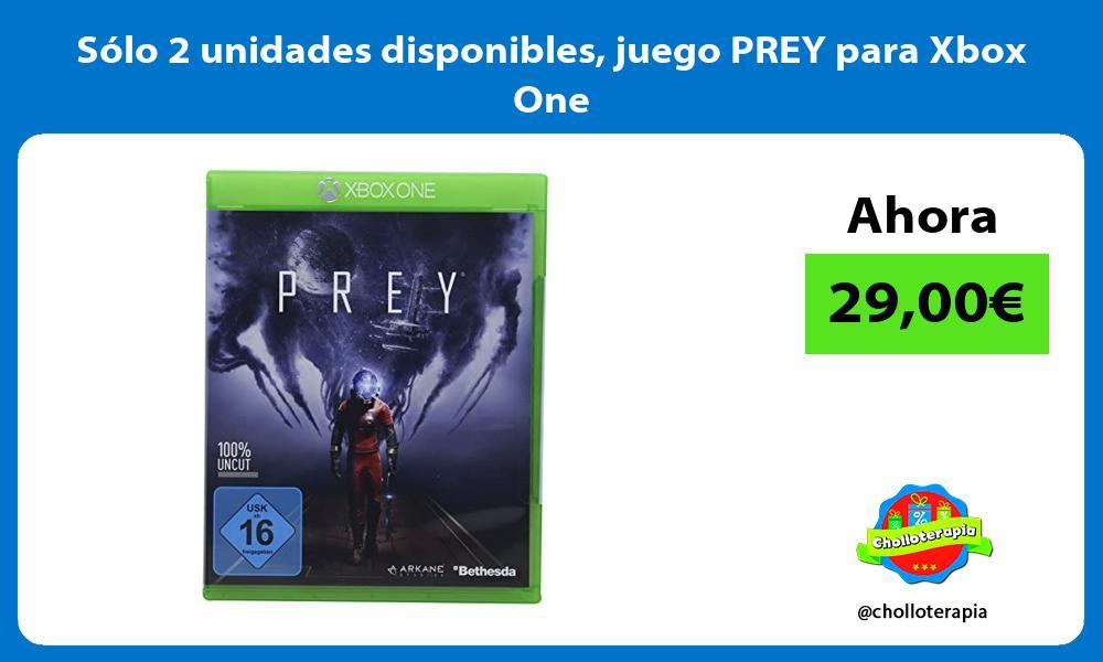 Sólo 2 unidades disponibles juego PREY para Xbox One