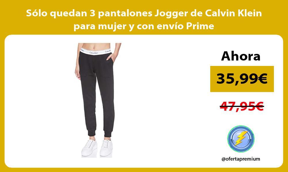 Sólo quedan 3 pantalones Jogger de Calvin Klein para mujer y con envío Prime