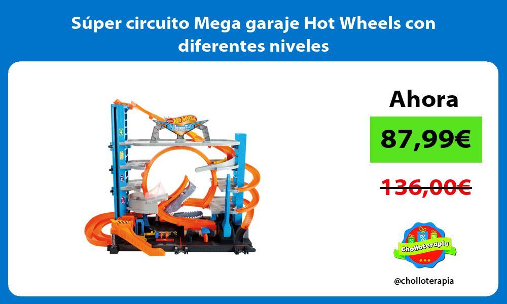 Súper circuito Mega garaje Hot Wheels con diferentes niveles