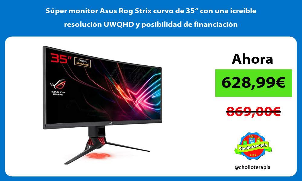 """Súper monitor Asus Rog Strix curvo de 35"""" con una icreíble resolución UWQHD y posibilidad de financiación"""