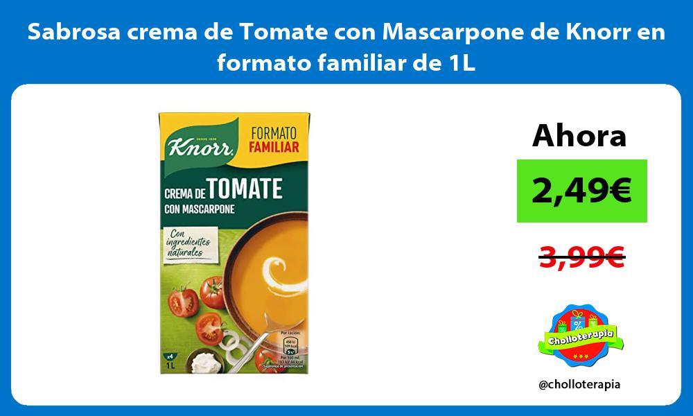 Sabrosa crema de Tomate con Mascarpone de Knorr en formato familiar de 1L