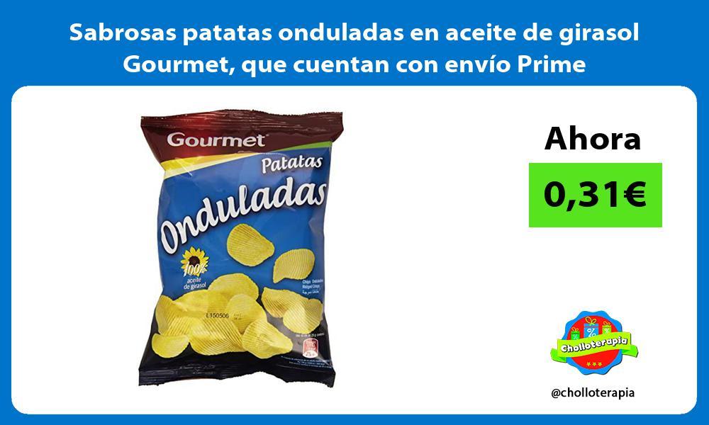 Sabrosas patatas onduladas en aceite de girasol Gourmet que cuentan con envío Prime