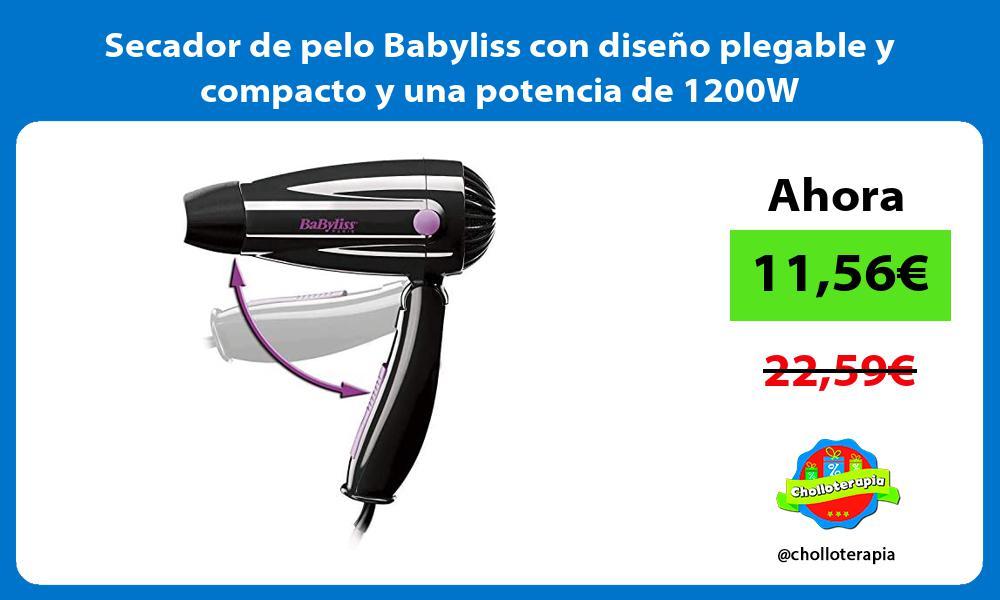 Secador de pelo Babyliss con diseño plegable y compacto y una potencia de 1200W