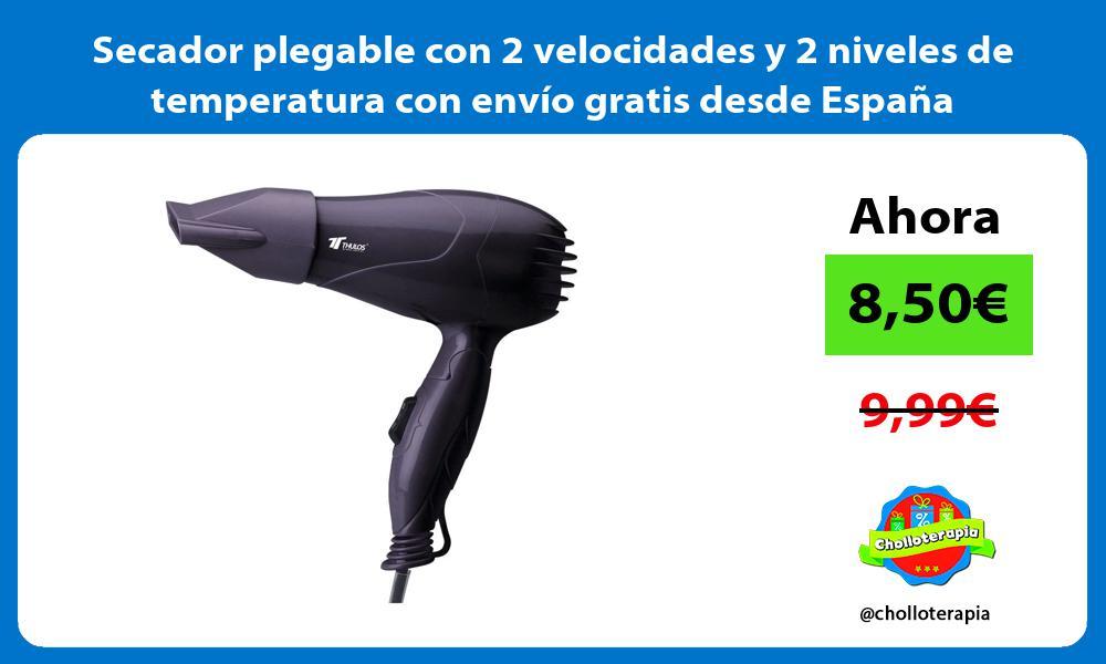 Secador plegable con 2 velocidades y 2 niveles de temperatura con envío gratis desde España
