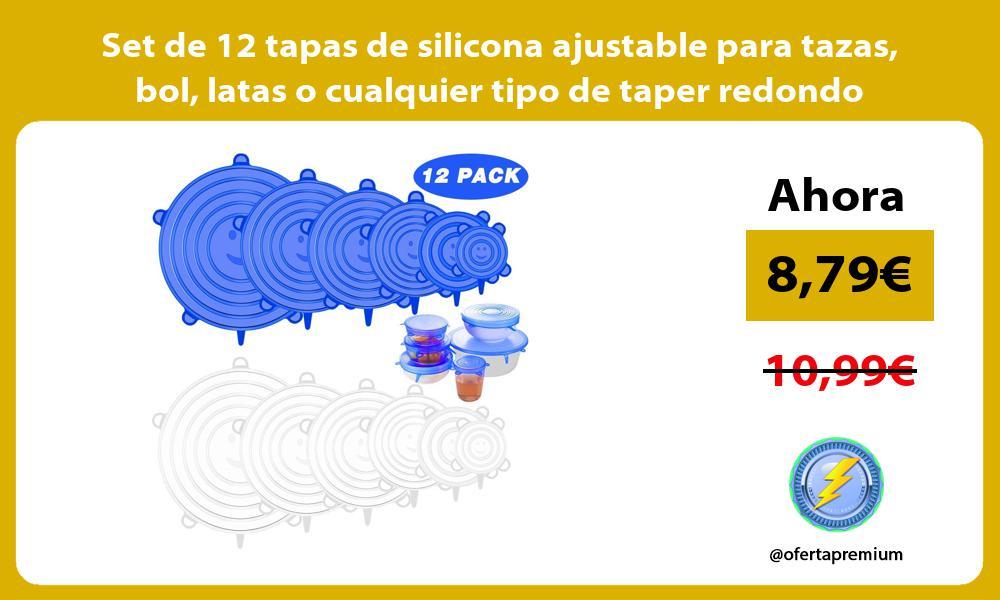 Set de 12 tapas de silicona ajustable para tazas bol latas o cualquier tipo de taper redondo
