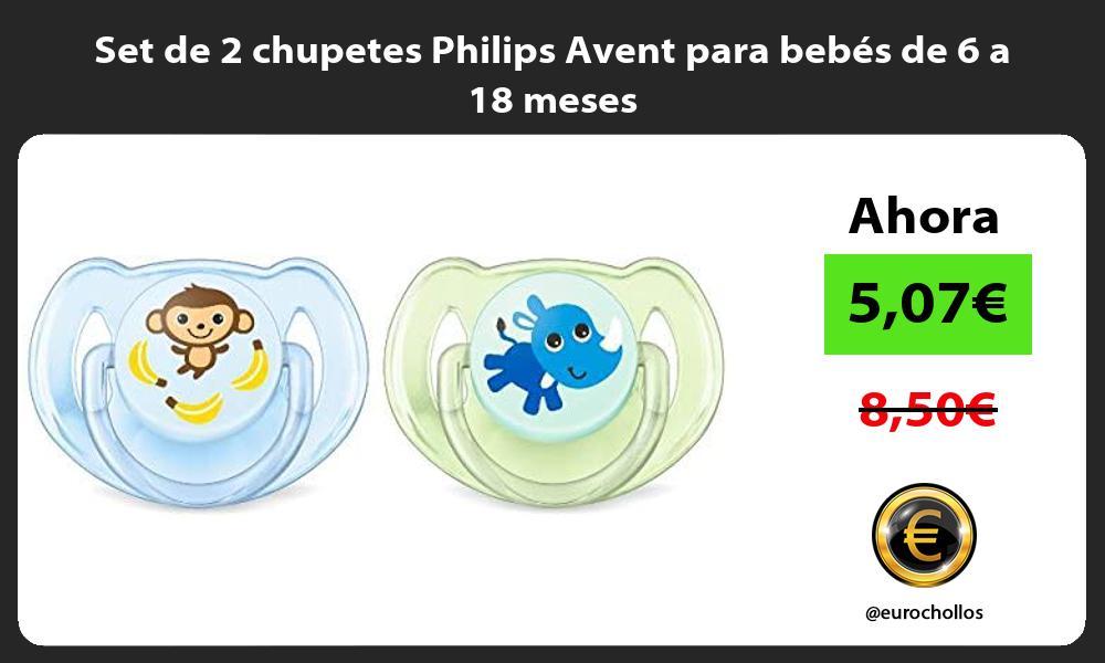 Set de 2 chupetes Philips Avent para bebés de 6 a 18 meses