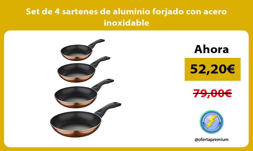 Set de 4 sartenes de aluminio forjado con acero inoxidable