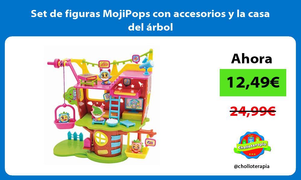 Set de figuras MojiPops con accesorios y la casa del árbol