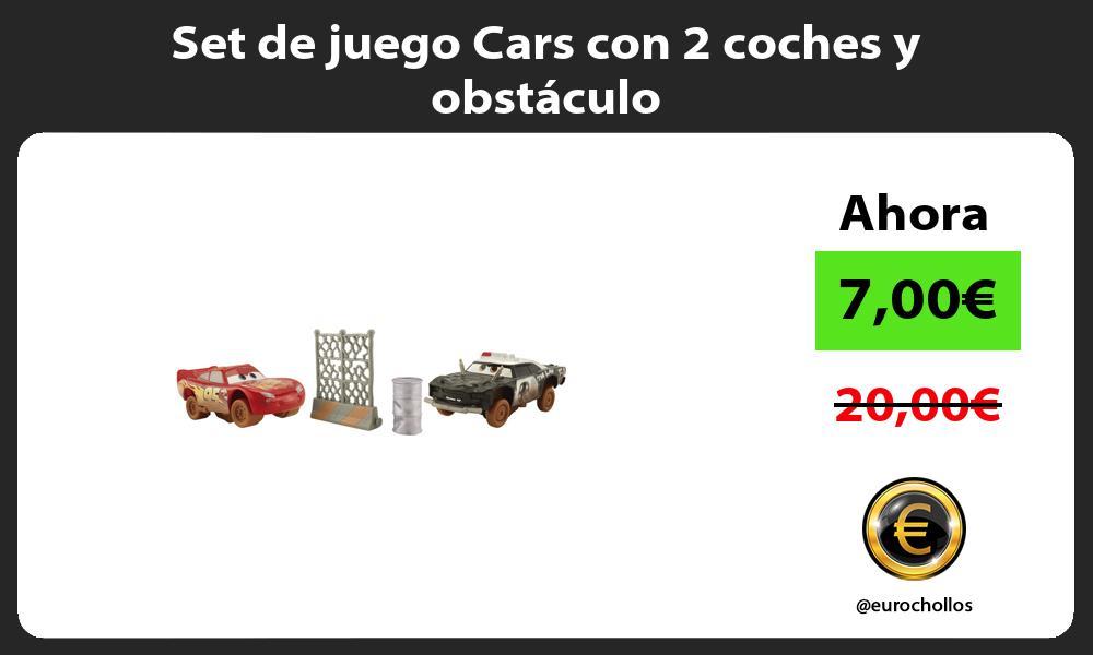 Set de juego Cars con 2 coches y obstáculo