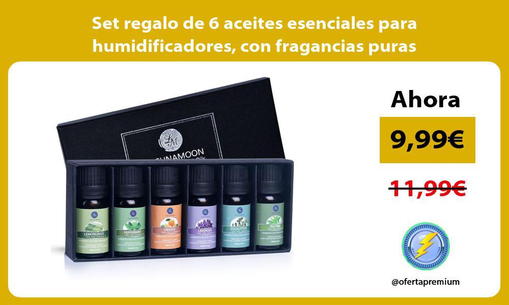 Set regalo de 6 aceites esenciales para humidificadores con fragancias puras