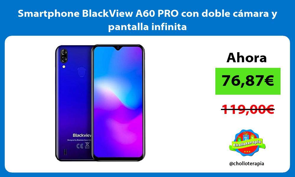 Smartphone BlackView A60 PRO con doble cámara y pantalla infinita