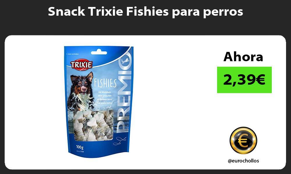 Snack Trixie Fishies para perros