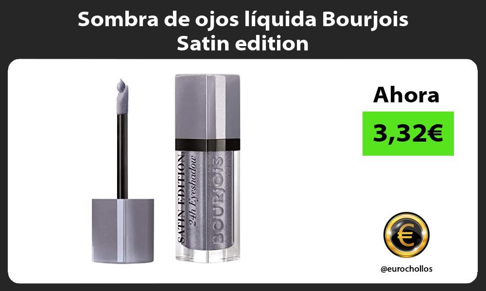Sombra de ojos líquida Bourjois Satin edition