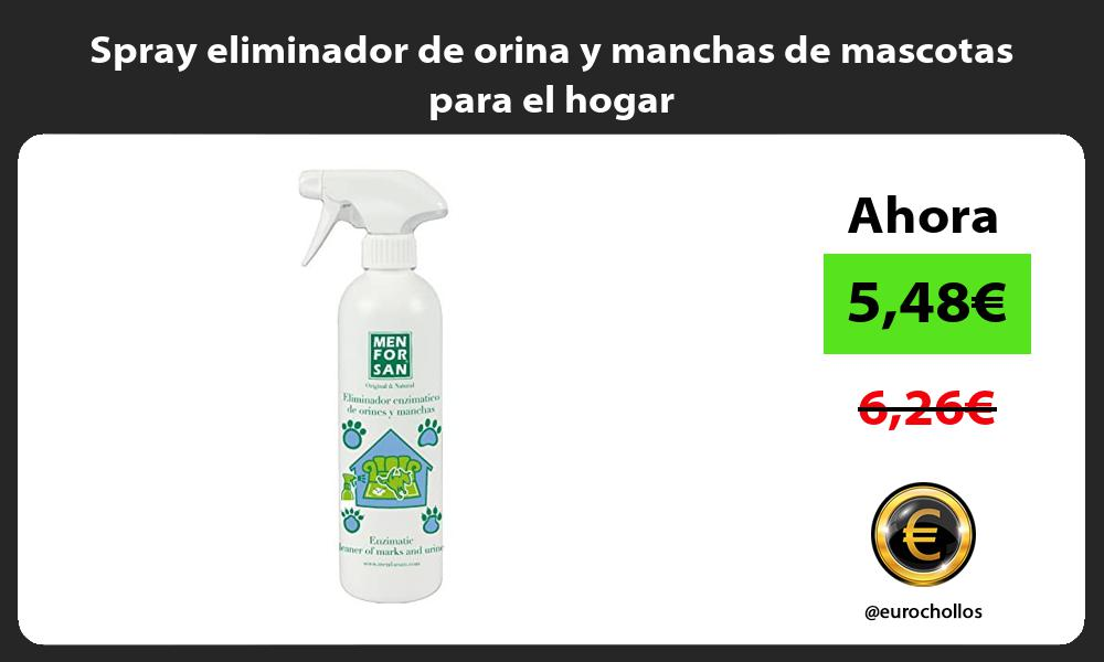 Spray eliminador de orina y manchas de mascotas para el hogar