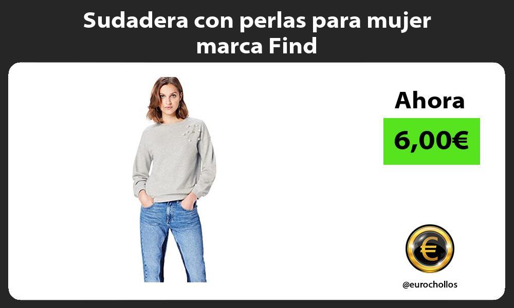 Sudadera con perlas para mujer marca Find
