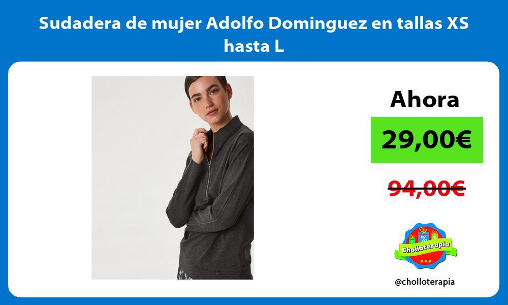 Sudadera de mujer Adolfo Dominguez en tallas XS hasta L