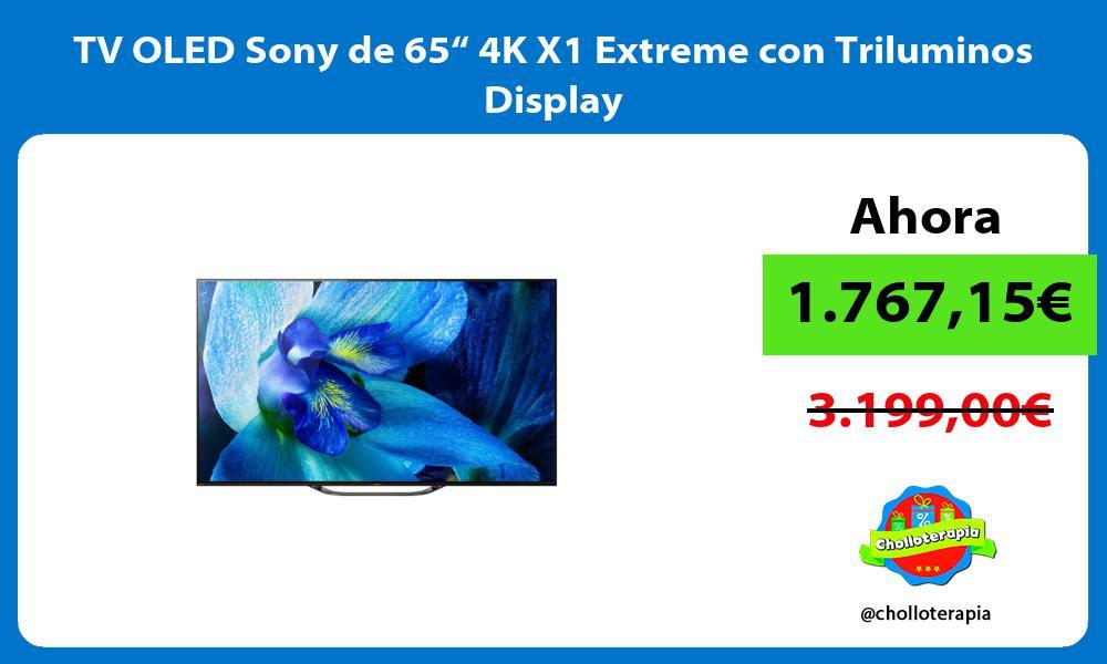 "TV OLED Sony de 65"" 4K X1 Extreme con Triluminos Display"