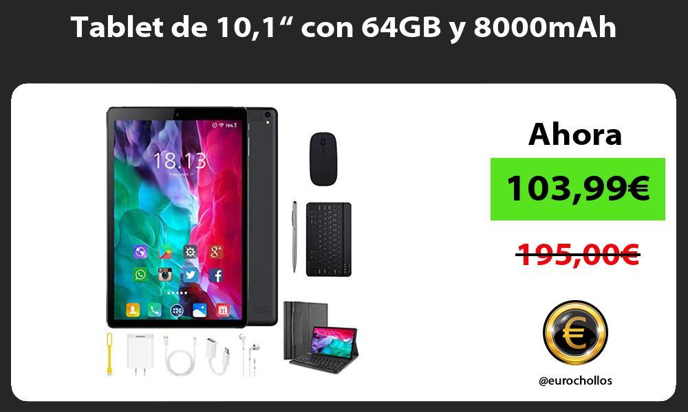 """Tablet de 101"""" con 64GB y 8000mAh"""
