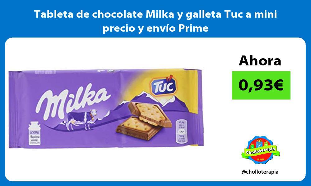 Tableta de chocolate Milka y galleta Tuc a mini precio y envío Prime