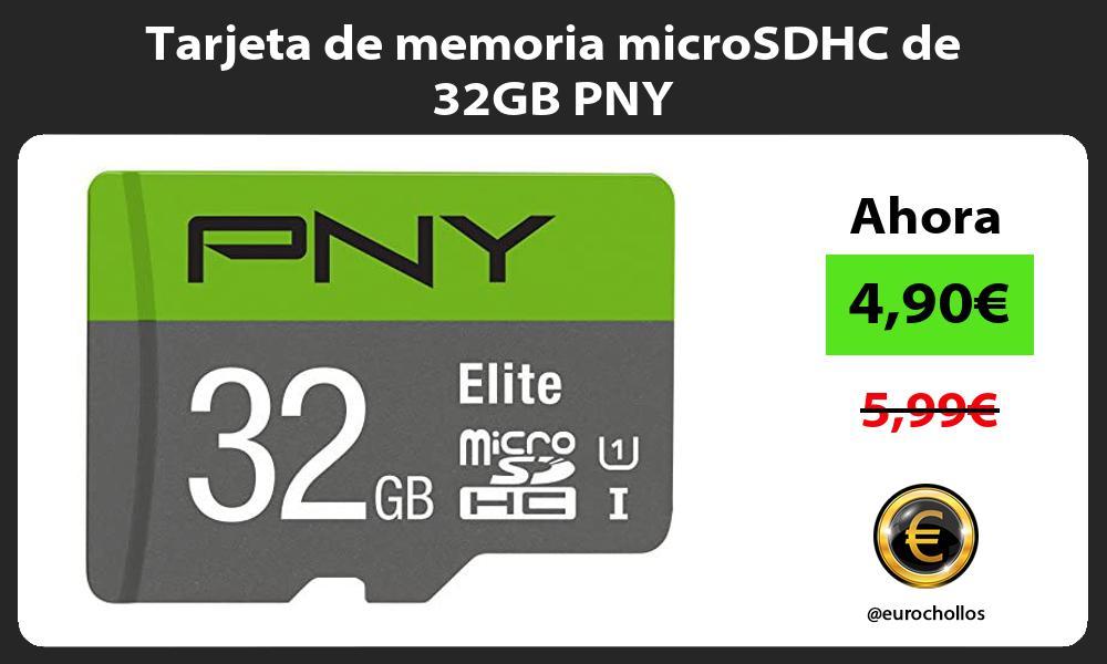 Tarjeta de memoria microSDHC de 32GB PNY