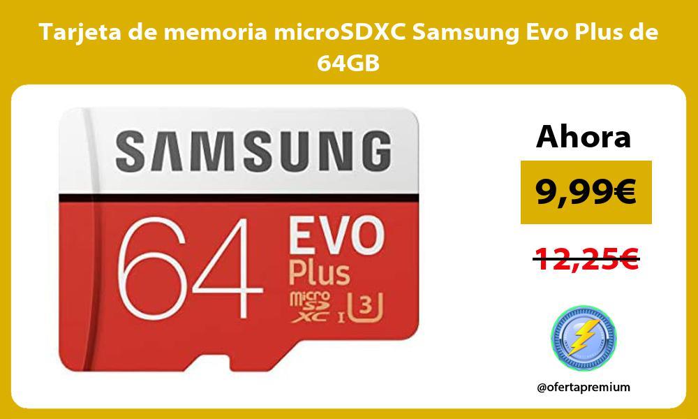 Tarjeta de memoria microSDXC Samsung Evo Plus de 64GB