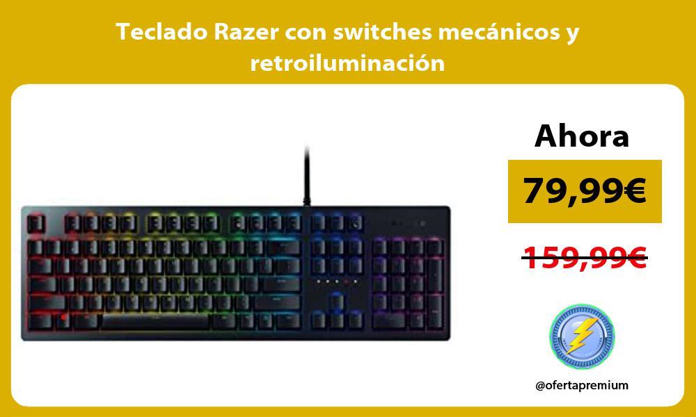 Teclado Razer con switches mecánicos y retroiluminación