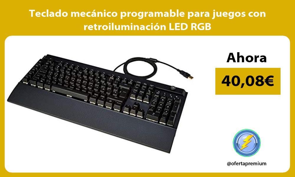 Teclado mecánico programable para juegos con retroiluminación LED RGB