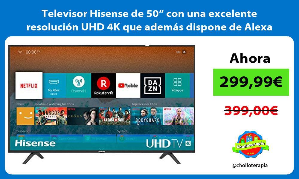 """Televisor Hisense de 50"""" con una excelente resolución UHD 4K que además dispone de Alexa integrada"""