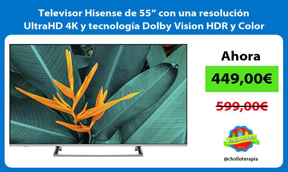 """Televisor Hisense de 55"""" con una resolución UltraHD 4K y tecnología Dolby Vision HDR y Color Gamut"""