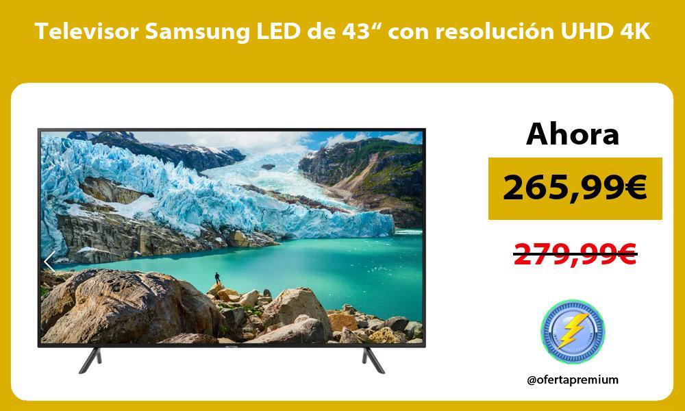"""Televisor Samsung LED de 43"""" con resolución UHD 4K"""