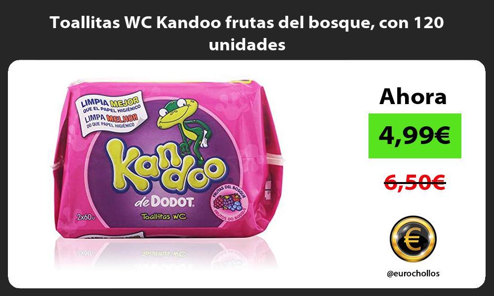 Toallitas WC Kandoo frutas del bosque con 120 unidades