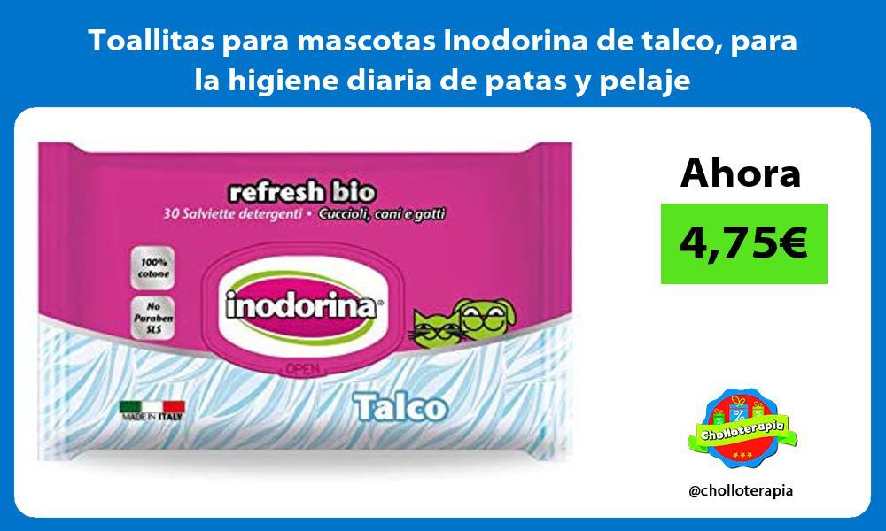 Toallitas para mascotas Inodorina de talco para la higiene diaria de patas y pelaje