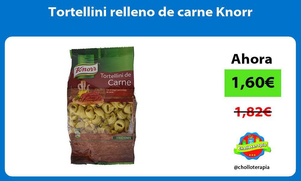 Tortellini relleno de carne Knorr