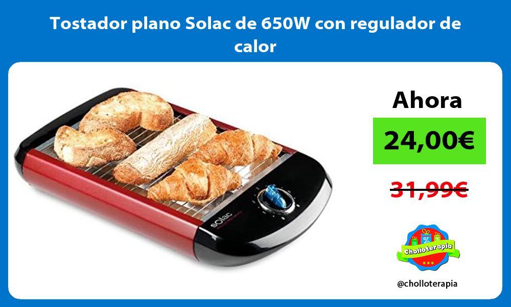 Tostador plano Solac de 650W con regulador de calor