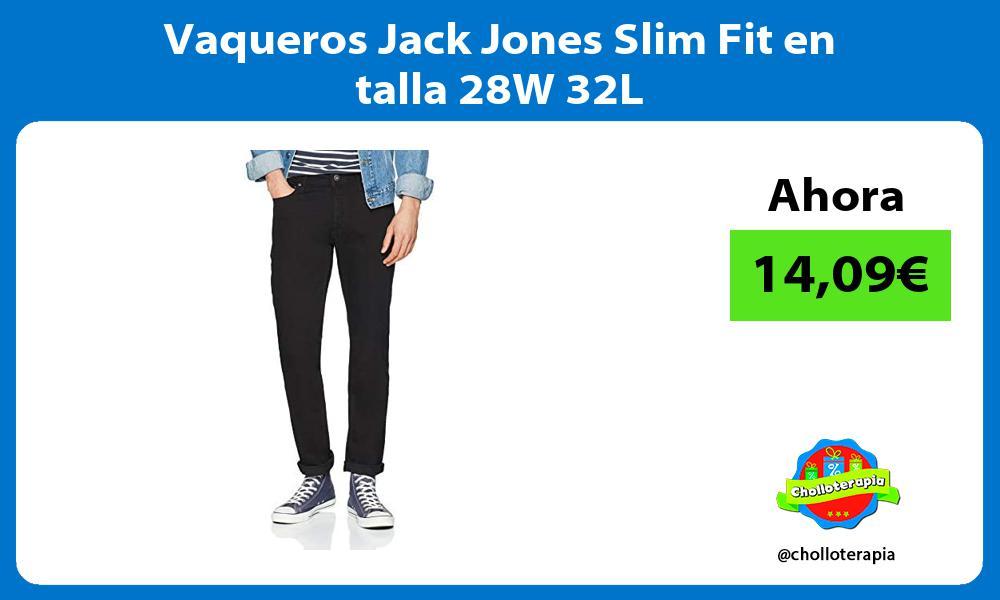 Vaqueros Jack Jones Slim Fit en talla 28W 32L