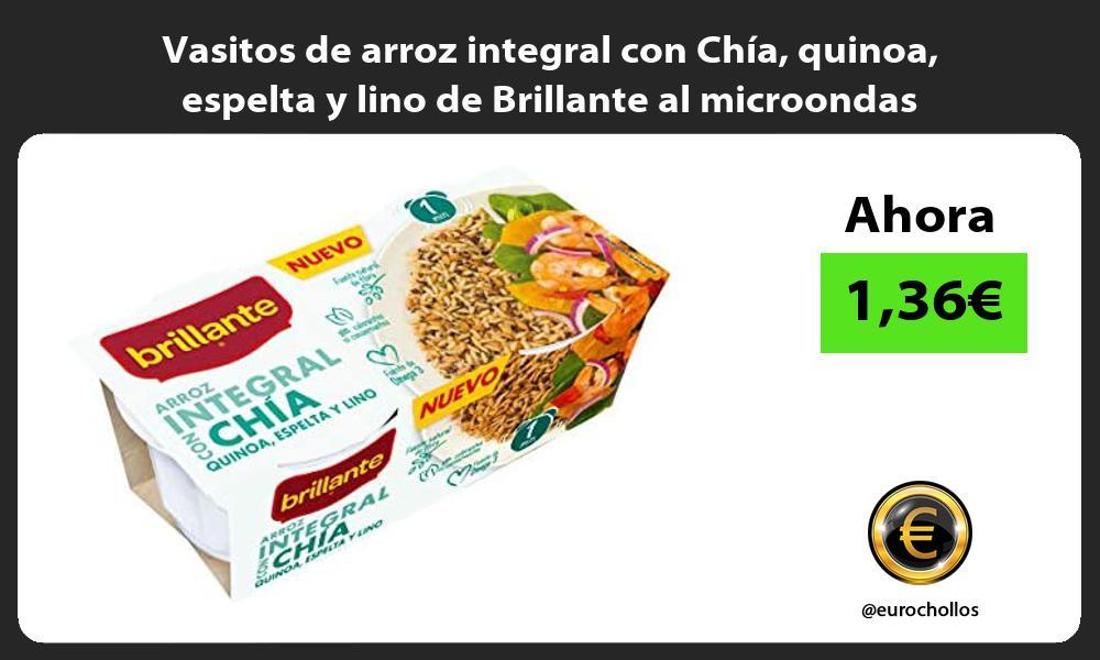 Vasitos de arroz integral con Chía quinoa espelta y lino de Brillante al microondas