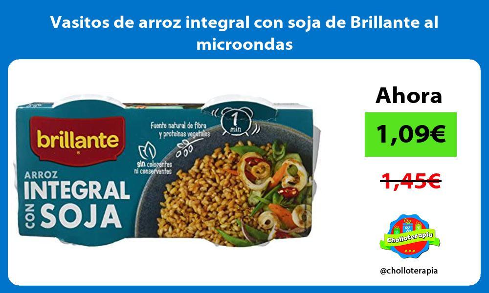 Vasitos de arroz integral con soja de Brillante al microondas