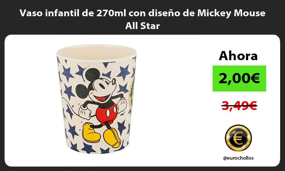 Vaso infantil de 270ml con diseño de Mickey Mouse All Star