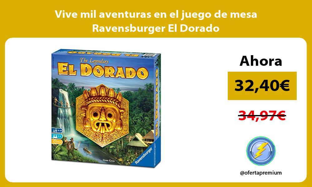 Vive mil aventuras en el juego de mesa Ravensburger El Dorado