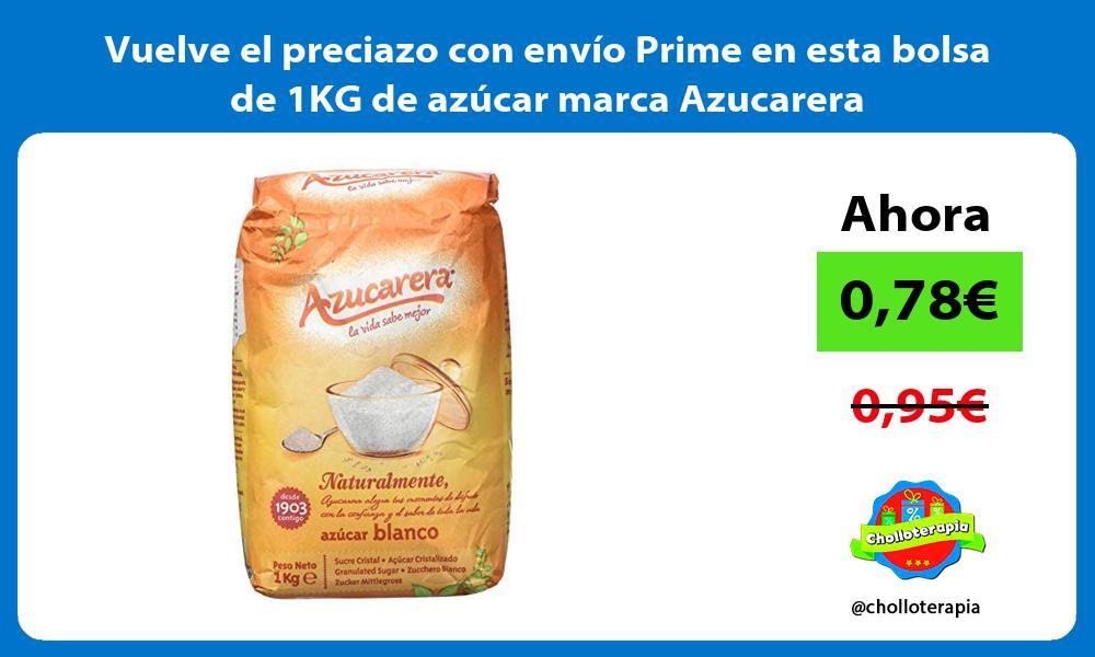 Vuelve el preciazo con envío Prime en esta bolsa de 1KG de azúcar marca Azucarera