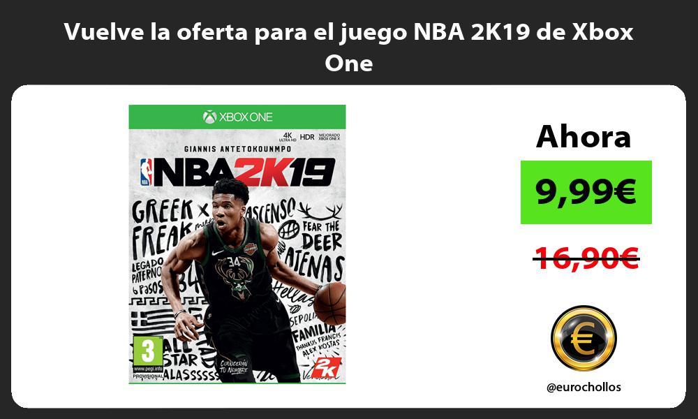Vuelve la oferta para el juego NBA 2K19 de Xbox One