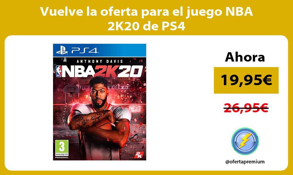 Vuelve la oferta para el juego NBA 2K20 de PS4