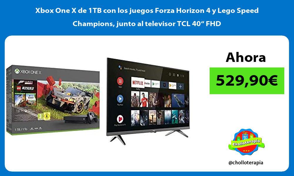"""Xbox One X de 1TB con los juegos Forza Horizon 4 y Lego Speed Champions junto al televisor TCL 40"""" FHD"""