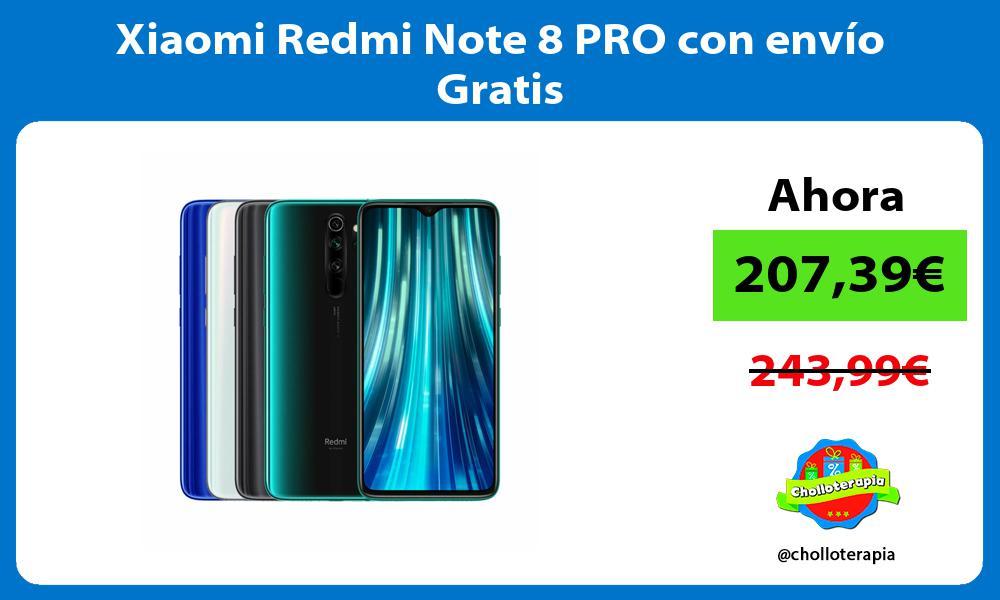 Xiaomi Redmi Note 8 PRO con envío Gratis