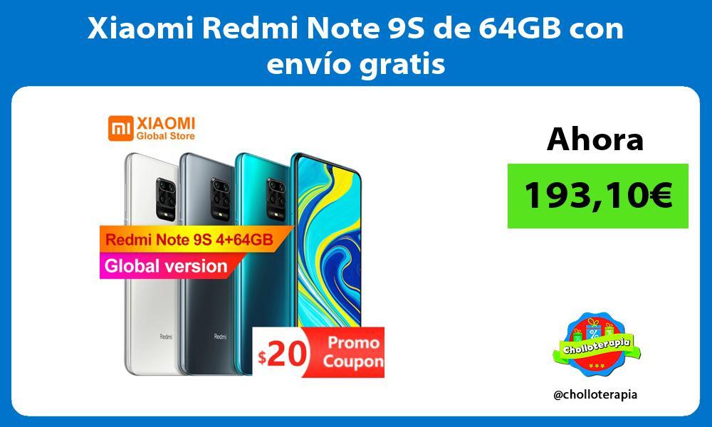 Xiaomi Redmi Note 9S de 64GB con envío gratis