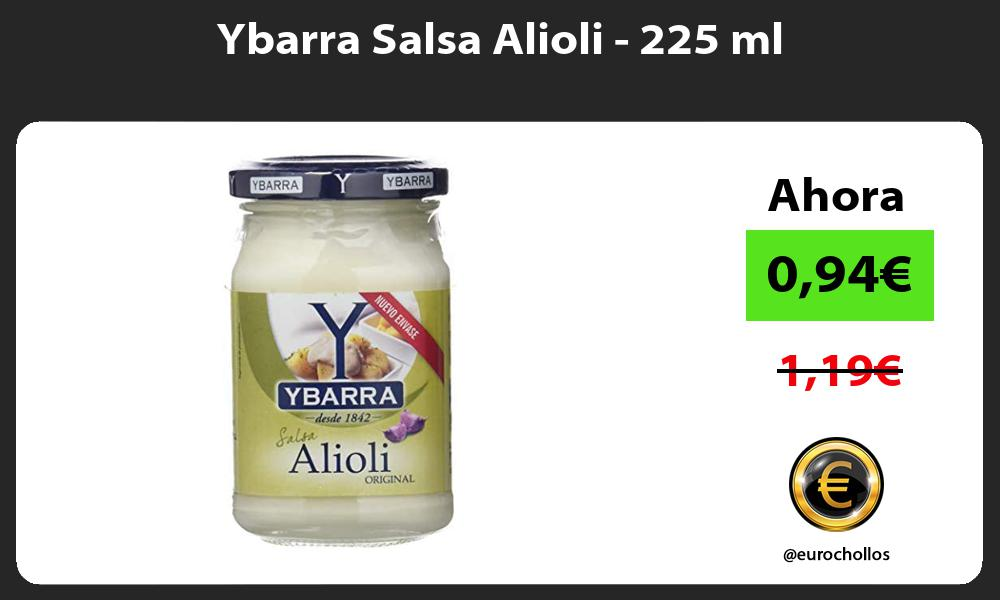 Ybarra Salsa Alioli 225 ml