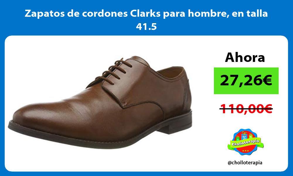 Zapatos de cordones Clarks para hombre en talla 41 5
